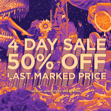 4 Day Sale. Take An Extra 50% Off Last Marked Price. Hundreds Of Items.
