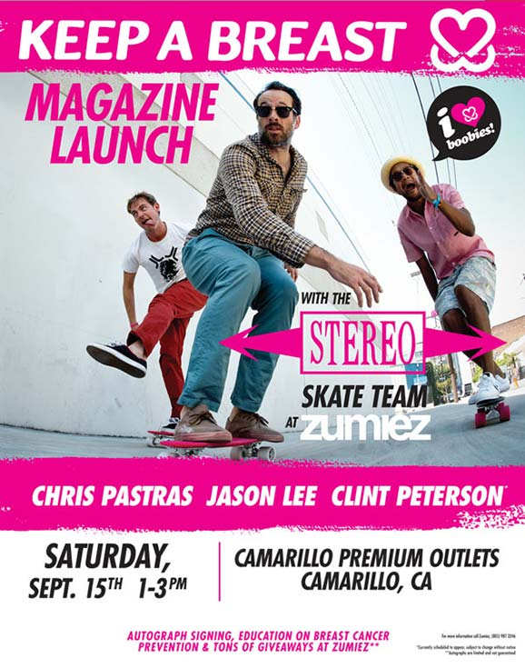 Keep a Breast Magazine Launch with Stereo Skate Team