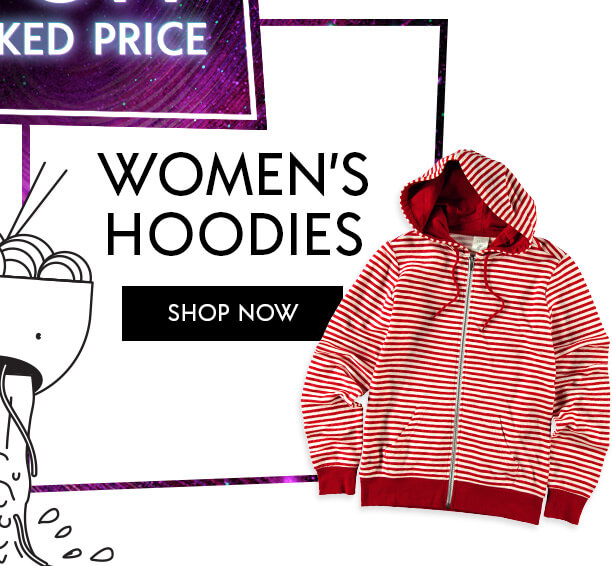 Women's Hoodies 50% Off Last Marked Price