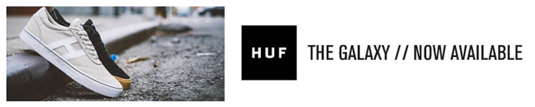 HUF: The Galaxy. Now Available.