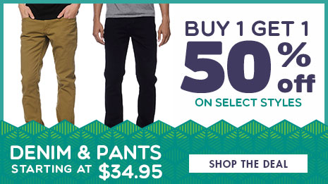 Mens Denim and Pants - BOGO 50