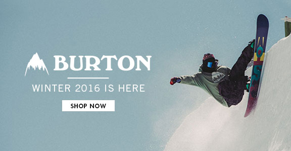 Burton - Winter 2016 is here