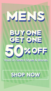 Men's - Buy One Get One 50% off!