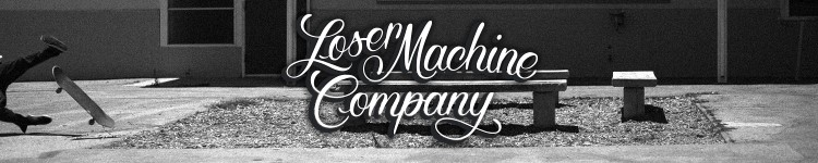 Loser Machine Company