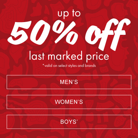 Up to 50% off last marked price. Valid on select styles and brands.