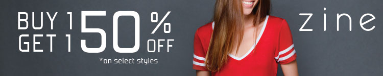 Women's Zine - Buy 1, Get 1 50% off on select styles!
