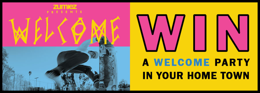 Zumiez Presents Welcome
