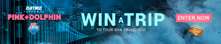 Zumiez Presents Pink Dolphin - Win a Trip to tour San Francisco. Enter Now.