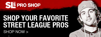 Shop Your Favorite Street League Pros