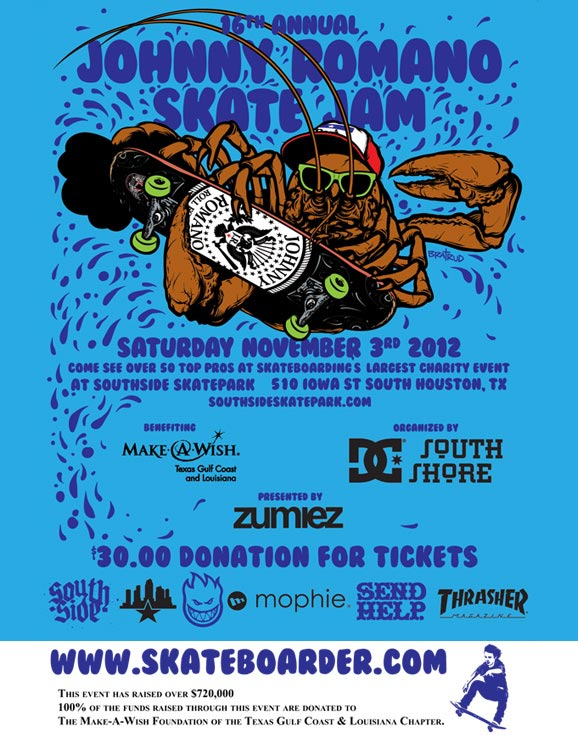 16th Annual Johnny Romano Skate Jam - Saturday November 3rd 2012 at Southside Skatepark - 510 Iowa St. South Huston, TX