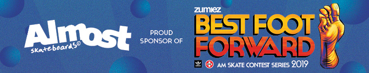 Almost Skateboards Proud Sponsor of Zumiez Best Foot Forward Skate Contest Series 2019