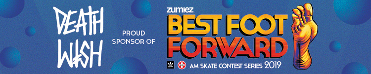 Deathwish Proud Sponsor of Zumiez Best Foot Forward Skate Contest Series 2019