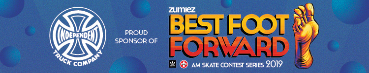 Independent Proud Sponsor of Zumiez Best Foot Forward Skate Contest Series 2019