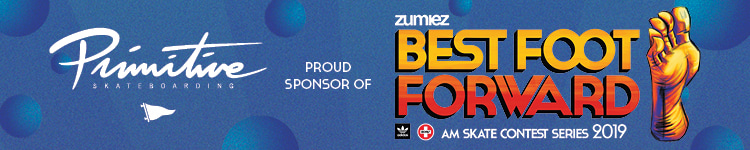 Primitive Skate Proud Sponsor of Zumiez Best Foot Forward Skate Contest Series 2019