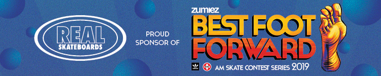 Real Skateboards Proud Sponsor of Zumiez Best Foot Forward Skate Contest Series 2019