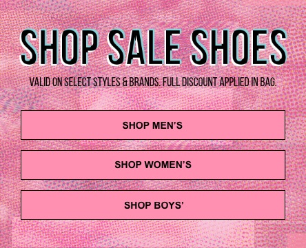 Buy 1 sale shoe and get 50% off select sale shoes. Full discount applied in bag.