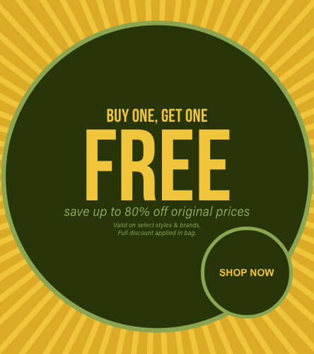 Shop buy one get one free on men's and women's styles. Valid on select styles and brands. Full discount applied in bag. Shop now.
