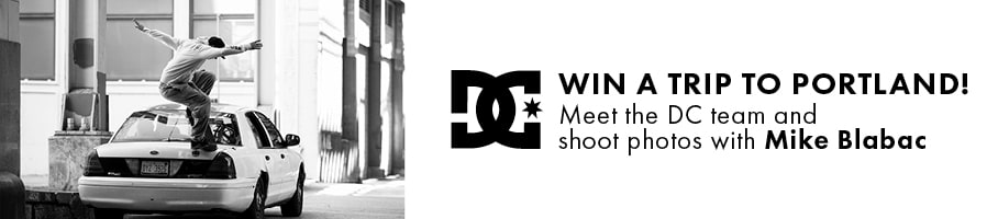 Use points to enter for a chance to win A trip to meet the DC skate team and shoot photos with Mike Blabac!