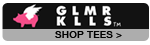 Glamour Kills Tees