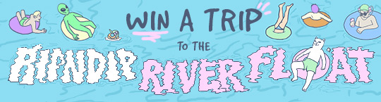 Win a Trip to RIPNDIP River Float