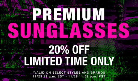 PREMIUM SUNGLASSES - 20% off Limited Time Only!