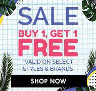 SALE - Buy 1 Get 1 Free on select styles. Shop Now!