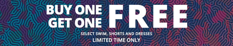 Buy One Get One Free on Select Swim, Shorts and Dresses. Limited Time Only.