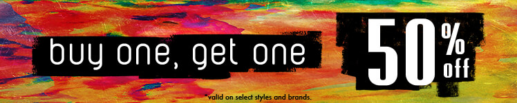 Buy 1 Get 1 50% Off *Valid on select styles and brands