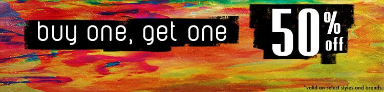 Buy One Get One 50% Off *Valid On Select Styles & Brands