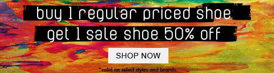 Buy one regular priced shoe and get one sale shoe 50% off.