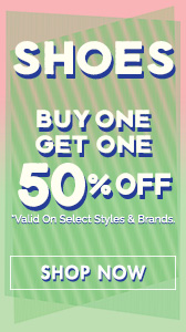 Shoes - Buy One Get One 50% off!