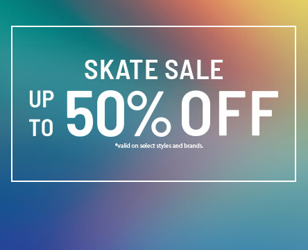Buy One Get One 50% Off Skate Sale