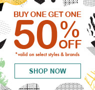 Buy 1 Get 1 50% Off *Valid On Select Styles & Brands