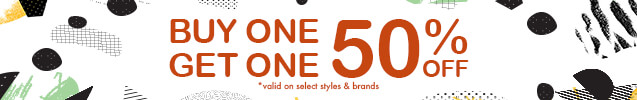 Buy 1 item and get 50% off a second item of equal or lesser value. Discounts limited to select styles and brands