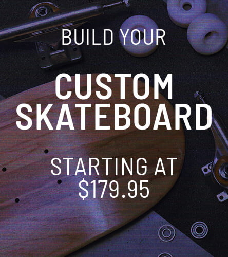 Build a Custom Skateboard Starting at $179.95 CAD
