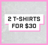Shop 2 for $30 Tees