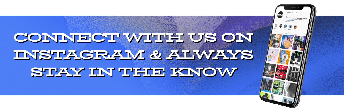 FOLLOW US ON INSTAGRAM FOR THE LATEST TRENDS