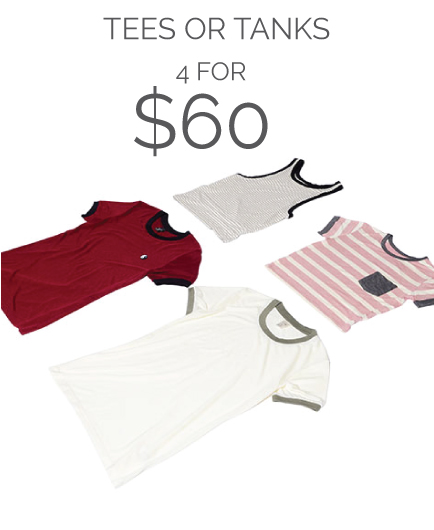 Tees or Tanks - 4 for $60