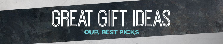 Great Gift Ideas. Our Best Picks.