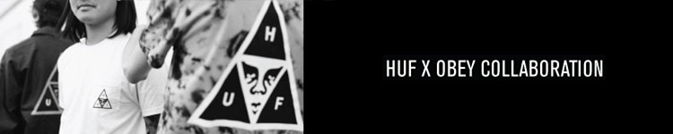 Huf x Obey Collection