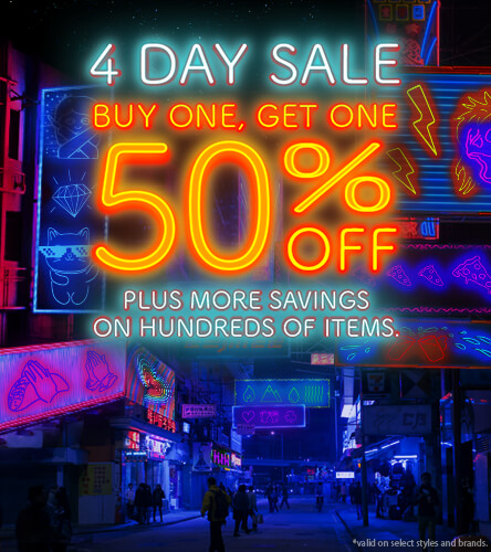 4-Day Sale. Buy One, Get One 50% Off. Plus More Savings on Hundreds Of Items. *Valid on select styles and brands.