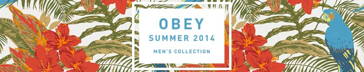 Obey Men's Summer Collection