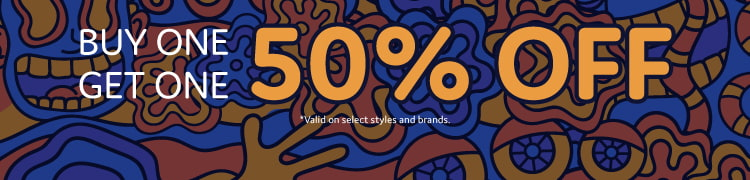 Buy one item, get one item of equal or lesser value 50% off. Valid on select styles and brands.