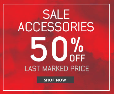 SALE ACCESSORIES 50% Off Last Marked Price