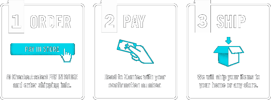 Order: at checkout select PAY IN STORE and enter shipping info. Pay: head to Zumiez with your confirmation number. Ship: we will ship your items to your home or any store.