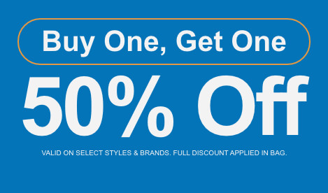 Shop buy one item, get one item of equal or lesser value 50% off. Valid on select styles and brands. Full discount applied in bag.