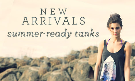 New Arrivals - Summer Ready Tanks