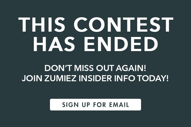 This contest has ended. Don't miss out again! Join Zumiez insider info today! Sign up for email.