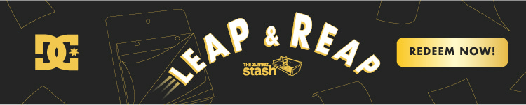DC. Use points to redeem new rewards for Leap and Reap with The Zumiez Stash.