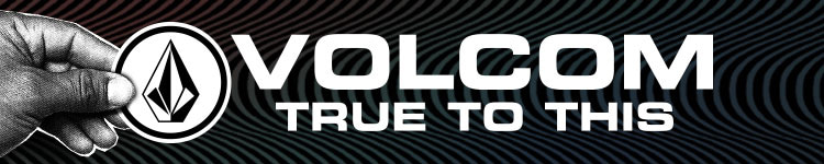 Volcom, True to This